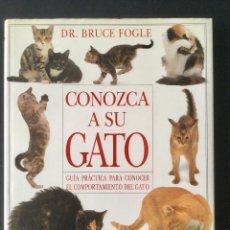 Libros: CONOZCA A SU GATO. GUÍA PRÁCTICA PARA CONOCER EL COMPORTAMIENTO DEL GATO.. Lote 95556035