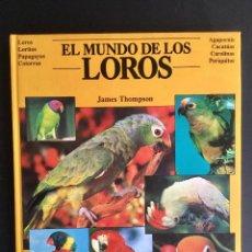 Libros: EL MUNDO DE LOS LOROS. . Lote 95558243