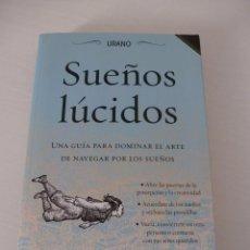 Libros: SUEÑOS LÚCIDOS. UNA GUÍA PARA DOMINAR EL ARTE DE NAVEGAR POR LOS SUEÑOS.. Lote 97258999
