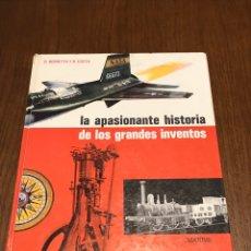 Libros: LA APASIONANTE HISTORIA DE LOS GRANDES INVENTOS. Lote 97595368