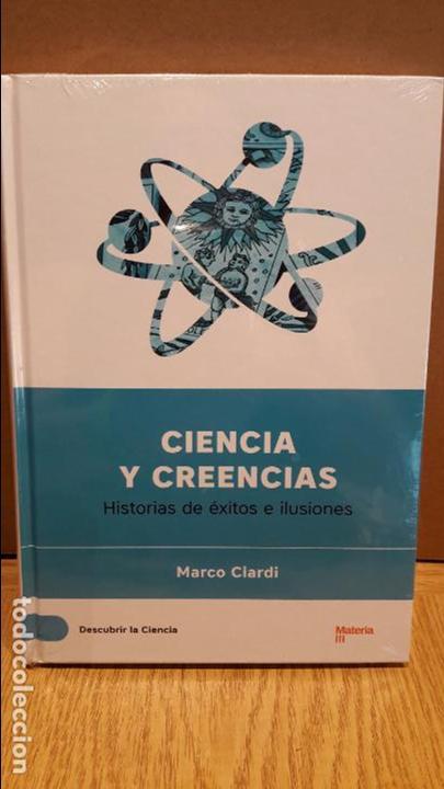 DESCUBRIR LA CIENCIA Nº 18 / CIENCIA Y CREENCIAS / MARCO CIARDI / PRECINTADO. (Libros Nuevos - Ciencias, Manuales y Oficios - Otros)