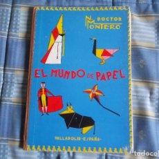 Libros: EL MUNDO DE PAPEL 1965 N, MONTERO. Lote 98578707