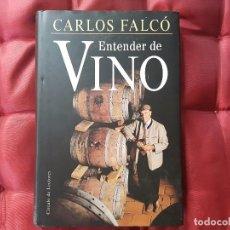 Libros: ENTENDER EL VINO CARLOS FALCO. Lote 99153627
