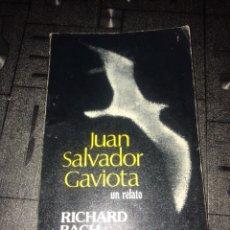 Libros: JUAN SALVADOR GAVIOTA UN RELATO, RICHARD BACH, 1976. Lote 99999478