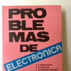 Libros: PROBLEMAS DE ELECTRÓNICA. MARCOMBO.. Lote 100595491