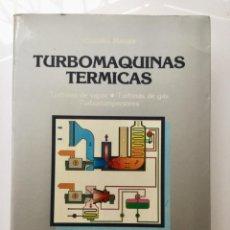 Libros: TURBOMAQUINAS TÉRMICAS. DOS AT.. Lote 100598371