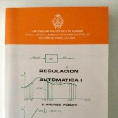 Libros: REGULACIÓN AUTOMÁTICA I. UNIVERSIDAD POLITÉCNICA DE MADRID. E.T.S.I.I.. Lote 100631611
