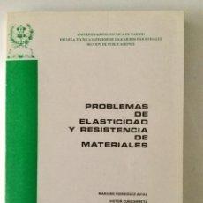 Libros: PROBLEMAS DE ELASTICIDAD Y RESISTENCIA DE MATERIALES. E.T.S.I.I. MADRID. Lote 100632463