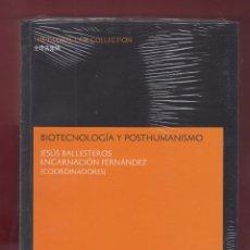 Libros: BIOTECNOLOGIA Y POSTHUMANISMO J BALLESTEROS E FERNANDEZ 503 PAGS, EDIT THOMSON ARAZANDI 2007 LE2199. Lote 103034679