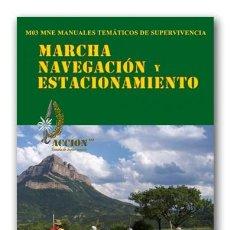 Libros: MANUAL DE MARCHA, NAVEGACION Y ESTACIONAMIENTO. Lote 105765059