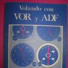 Libros: VOLANDO CON VOR Y ADF. MARTIN CASS. ED. PARANINFO NUEVO, PILOTO AVIÓN AERONÁUTICA. Lote 108319127