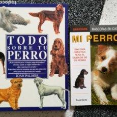 Libros: TODO SOBRE TU PERRO. MI PERRO.. Lote 109198155