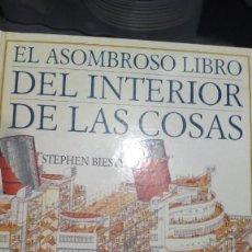 Libros: EL ASOMBROSO LIBRO DEL INTERIOR DE LAS COSAS. Lote 116634103