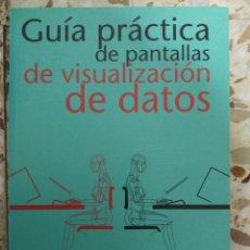 Libros: GUÍA PRÁCTICA DE PANTALLA DE VISUALIZACION DE DATOS. Lote 117328188