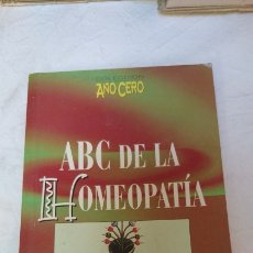 Libros: ABC DE LA HOMEOPATIA. Lote 120557460