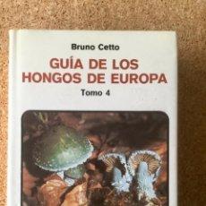 Livres: GUÍA DE LOS HONGOS DE EUROPA. TOMO 4. OMEGA. Lote 120684071