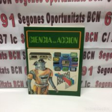 Libros: CIENCIA EN ACCIÓN DE 1984. Lote 122078015