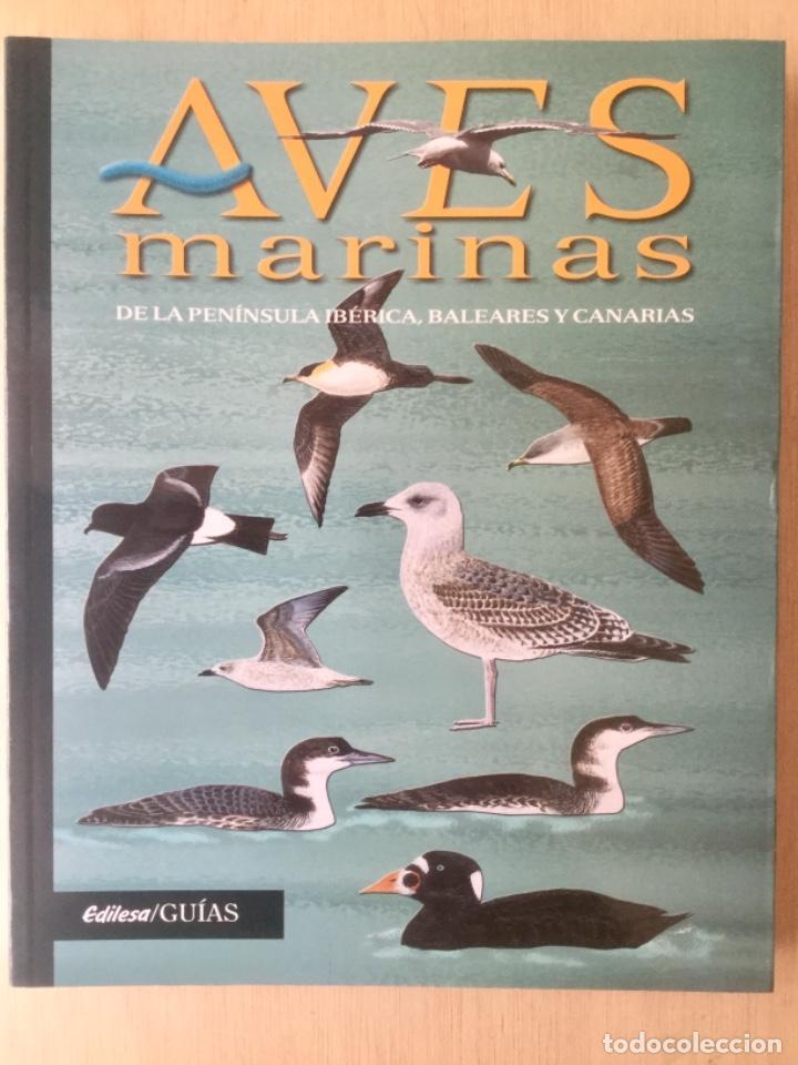 AVES MARINAS, DE LA PENÍNSULA IBÉRICA, BALEARES Y CANARIAS. (Libros Nuevos - Ciencias, Manuales y Oficios - Otros)