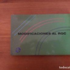 Libros: MODIFICACIONES AL RGC (REGLAMENTO GENERAL DE CIRCULACIÓN ). RENFE.. Lote 122627707
