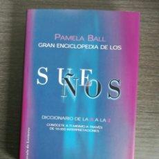 Libros: GRAN ENCICLOPEDIA DE LOS SUEÑOS PAMELA BALL. Lote 125061850