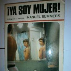 Libros: YA SOY MUJER DE MANUEL SUMMERS. Lote 129589375