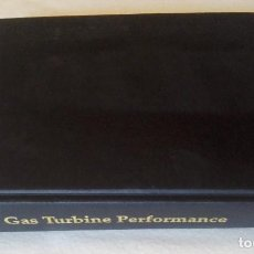 Libros: GAS TURBINE PERFORMANCE, W. FLETCHER, ASME. Lote 131108576