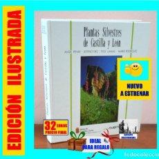 Libros: PLANTAS SILVESTRES DE CASTILLA Y LEÓN - ANGEL PENAS / JUSTINO DÍEZ / FÉLIX LLAMAS / MARIO RODRÍGUEZ. Lote 133849386