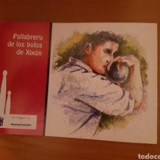 Libros: PALLABRERU DE LOS BOLOS DE XIXÓN. Lote 134121421