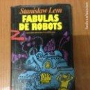 Libros: FÁBULAS DE ROBOTS. Lote 134716865