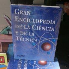 Libros: GRAN ENCICLOPEDIA DE LA CIENCIA Y DE LA TÉCNICA. OCEANO. Lote 134760354