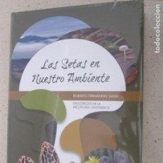 Libri: LAS SETAS EN NUESTRO AMBIENTE. 500 ESPECIES DE LA MICOFLORA CANTABRICA. Lote 121144851