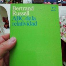 Libros: ABC DE LA RELATIVIDAD, BERTRAND RUSSELL. Lote 136420590