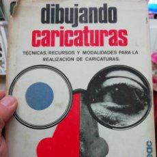 Libros: DIBUJANDO CARICATURAS, PASTECCA. Lote 136421518