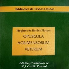 Libros: FLACCUS, HYGINUS ET SICULUS. OPUSCULA AGRIMENSORUM VETERUM. 1998.. Lote 136574678
