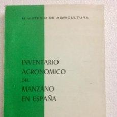 Libros: INVENTARIO AGRONÓMICO DEL MANZANO EN ESPAÑA. MINISTERIO DE AGRICULTURA. Lote 136743710
