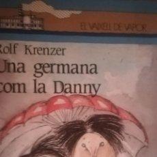 Libros: UNA GERMANA COM LA DANNY. Lote 137668358