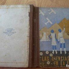 Libros: LIBRO ESCOLAR - A R CHARENTON - LAS CIENCIAS EN LA ESCUELA , LIBRO DE LECTURA , EDT ESTUDIO, . Lote 142701054