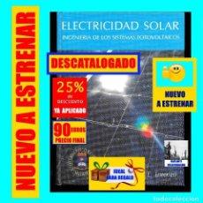Libros: ELECTRICIDAD SOLAR INGENIERÍA DE LOS SISTEMAS FOTOVOLTAICOS - EDUARDO LORENZO - DESCATALOGADO - 90 €. Lote 142933838