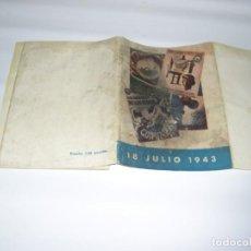 Libros: 18 DE JULIO 1943 OBRA SINDICAL EDUCACIÓN Y DESCANSO. Lote 143620322