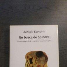 Libros: EN BUSCA DE SPINOZA: NEUROBIOLOGIA DE LA EMOCION Y DE LOS SENTIMIENTOS. Lote 145003430