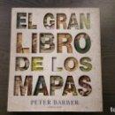 Libros: EL GRAN LIBRO DE LOS MAPAS. Lote 145270602