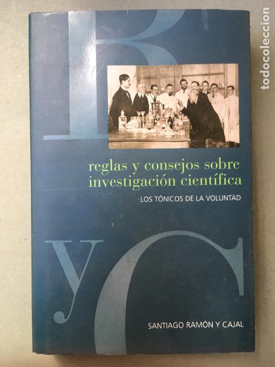 REGLAS Y CONSEJOS SOBRE INVESTIGACIÓN CIENTIFÍCA, DE SANTIAGO RAMÓN Y CAJAL (Libros Nuevos - Ciencias, Manuales y Oficios - Otros)