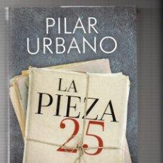 Libros: LA PIEZA 25, AUT. PILAR URBANO. Lote 147219746