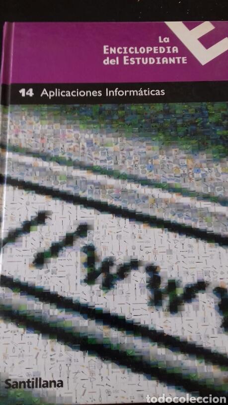 LA ENCICLOPEDIA DEL ESTUDIANTE NÚMERO 14 - APLICACIONES INFORMÁTICAS (Libros Nuevos - Ciencias, Manuales y Oficios - Otros)