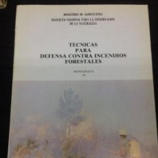 Libros: TÉCNICAS PARA DEFENSA CONTRA INCENDIOS FORESTALES. Lote 147998090