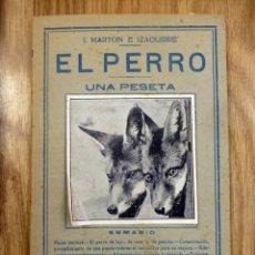 Libros: EL PERRO ,POR J. MARTON E. IZAGUIRRE ,PEQUEÑA ENCICLOPEDIA PRACTICA Nº 77. Lote 148525266