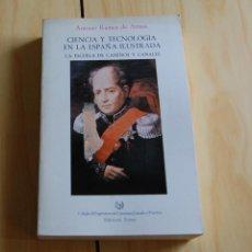 Livres: CIENCIA Y TECNOLOGÍA EN LA ESPAÑA ILUSTRADA POR ANTONIO ROMEU DE ARMAS- C. DE INGENIEROS DE CAMINOS. Lote 148701798