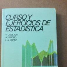 Livros: CURSO Y EJERCICIOS DE ESTADÍSTICA. V. QUESADA. ALHAMBRA. Lote 172276324