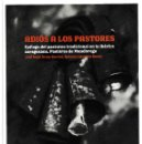 Libros: ADIÓS A LOS PASTORES. EPÍLOGO DEL PASTOREO TRADICIONAL EN LA IBÉRICA ZARAGOZANA - I.F.C. 2018. Lote 151143582