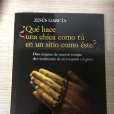 Libros: QUE HACE UNA CHICA COMO TUV. Lote 151384717